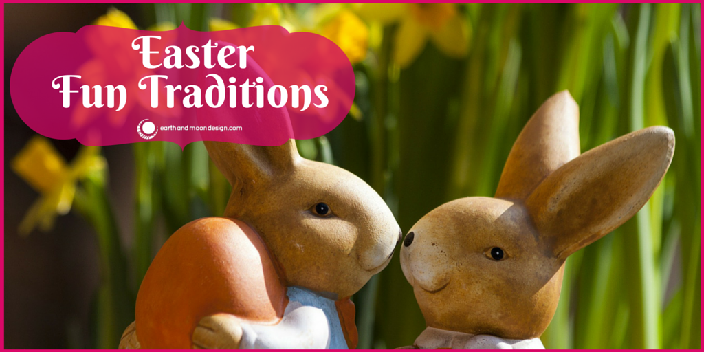 Easter Fun Traditions