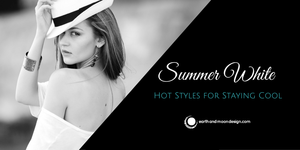 Summer White_Hot Styles for Staying Cool