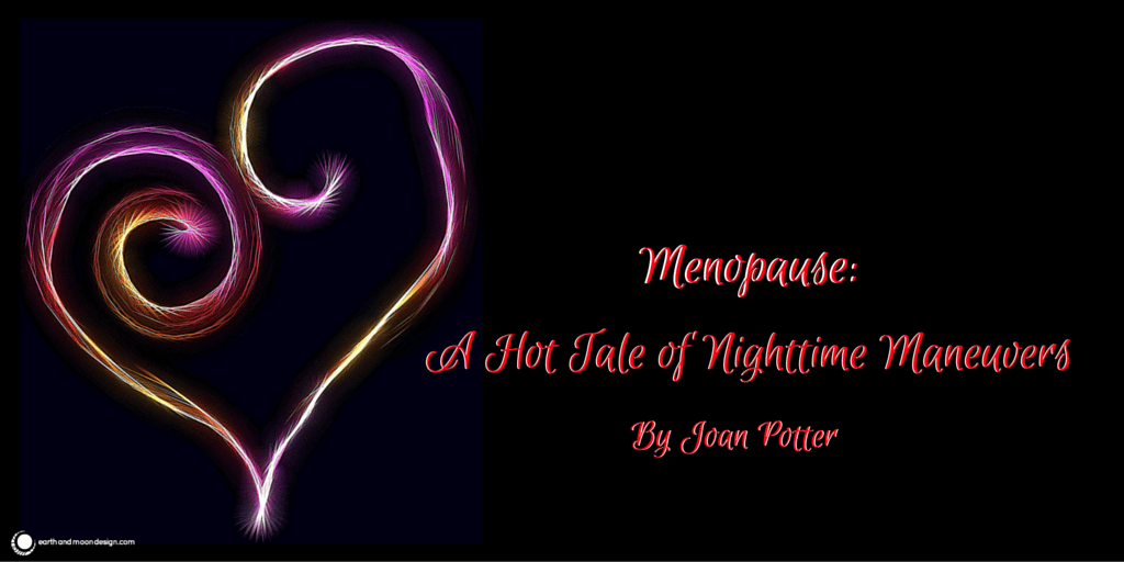 Menopause_ A Hot Tale of Nighttime Maneuvers