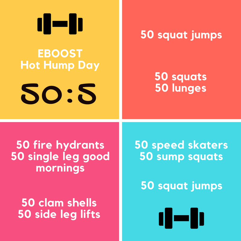 50 reps of each exercise then repeat 5 times. - A Hot Hump Day Workout