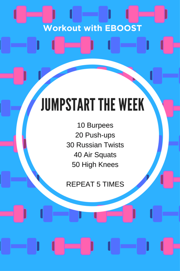 jumpstart workout with Eboost for Monday Motivation
