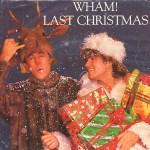 Last Christmas - Wham!