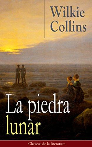 La piedra lunar - Wilkie Collins