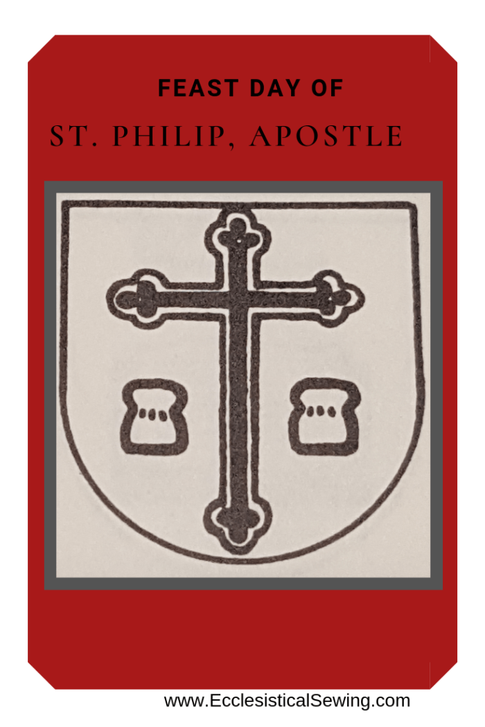 St. Philip Aposlte; St. Philip Feast Day, Ecclesiastical Sewing