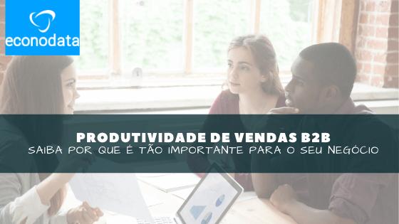 produtividade de vendas b2b
