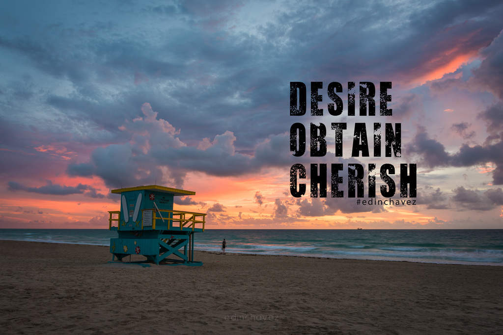 Desire Obtain Cherish - image  on https://blog.edinchavez.com