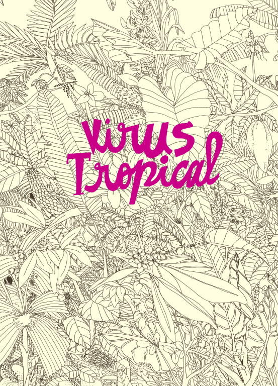 virus tropical, #HistoriasSinspoilers