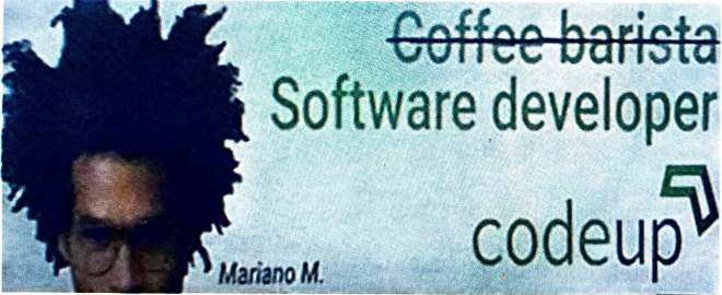 CodeUp billboard: Coffee barista to Software developer.