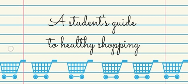 A student's guide to buying healthy food