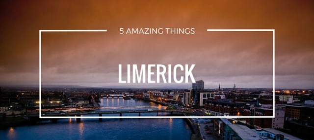 Five strange and amazing things about Limerick