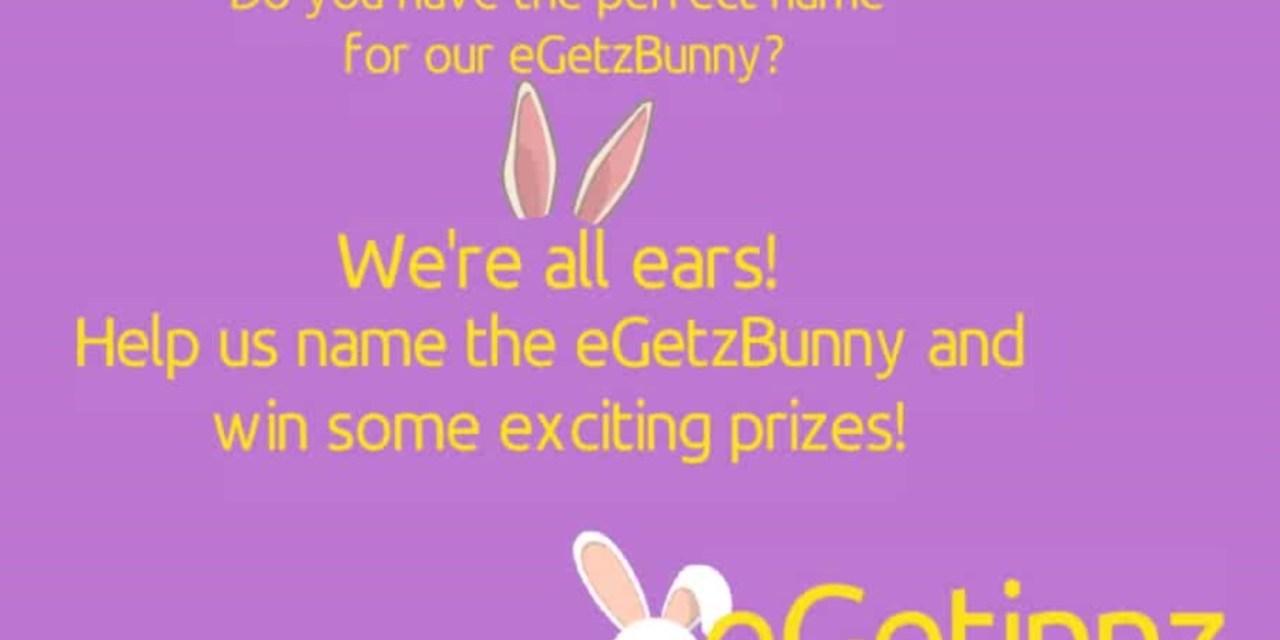 Name the eGetzBunny!