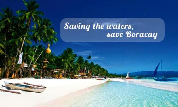 Saving the waters, save Boracay