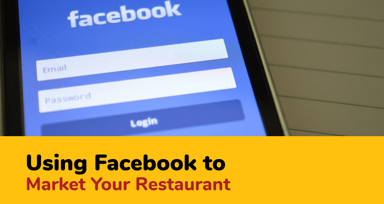 using Facebook to market your restaurant