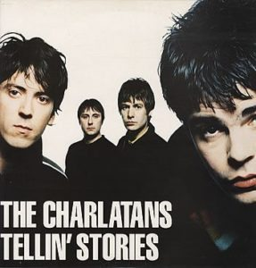 The Charlatans Tellin' Stories