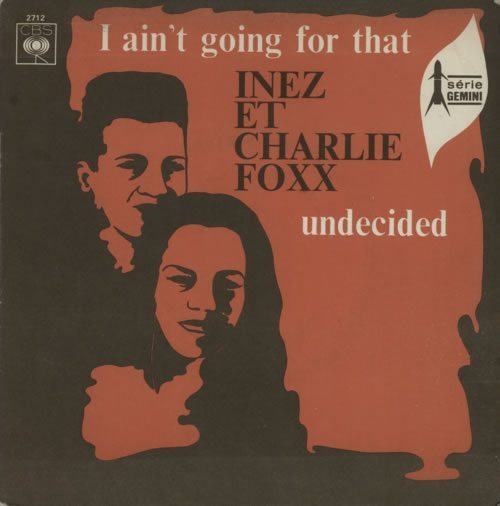 Soul7Inez--Charlie-Foxx-I-Aint-Going-For-617248