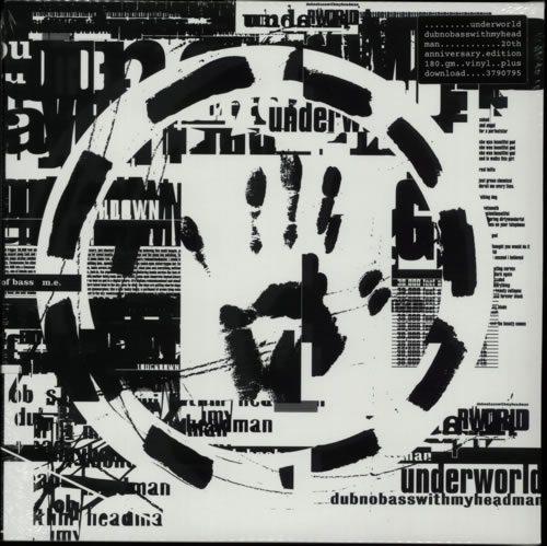 Underworld-Dubnobasswithmyhe-613422 (1)