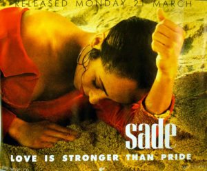 Sade Love Is Stronger Than Pride, 1988