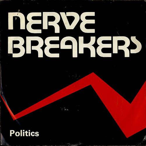Nervebreakers-Politics-EP-609919 (1)