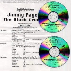 JIMMY PAGE & THE BLACK CROWES Live At The Greek - World Premiere Broadcast  2000 US SFX double CD-R acetate radio show, presented by Dan Neer