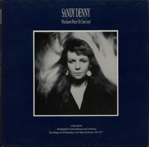 Sandy+Denny+Who+Knows+Where+The+Time+Goes+352578