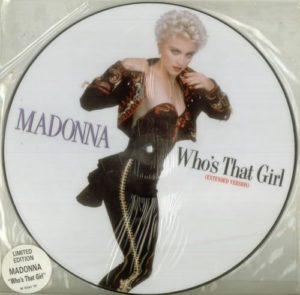 "Who's That Girl 12"" picture disc"