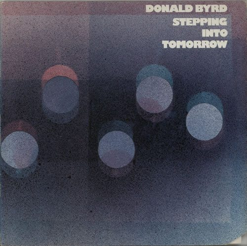 donaldbyrdsteppingintotomorrow626581