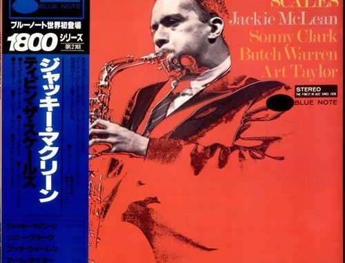 Jackie McLean Tippin The Scales
