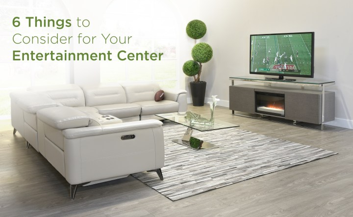 6 Things to Consider for Your Entertainment Center