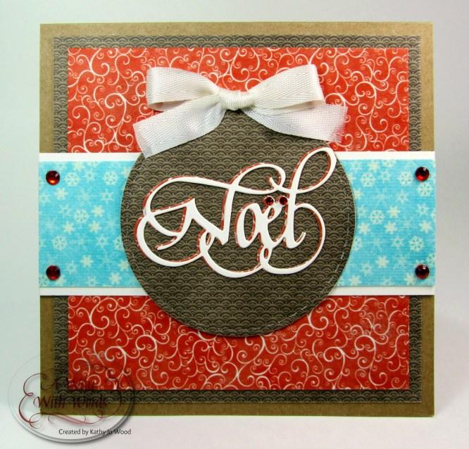Elizabeth Craft Designs Suzanne Cannon Noel Christmas card Kathy Jo 2