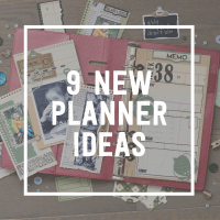 9 New Planner Ideas For The New Year!