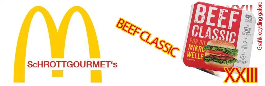 Der Schrottgourmet #23 – Beef Classic