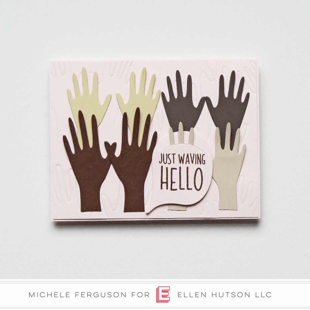 Essentials by Ellen Hands card by Michele Ferguson