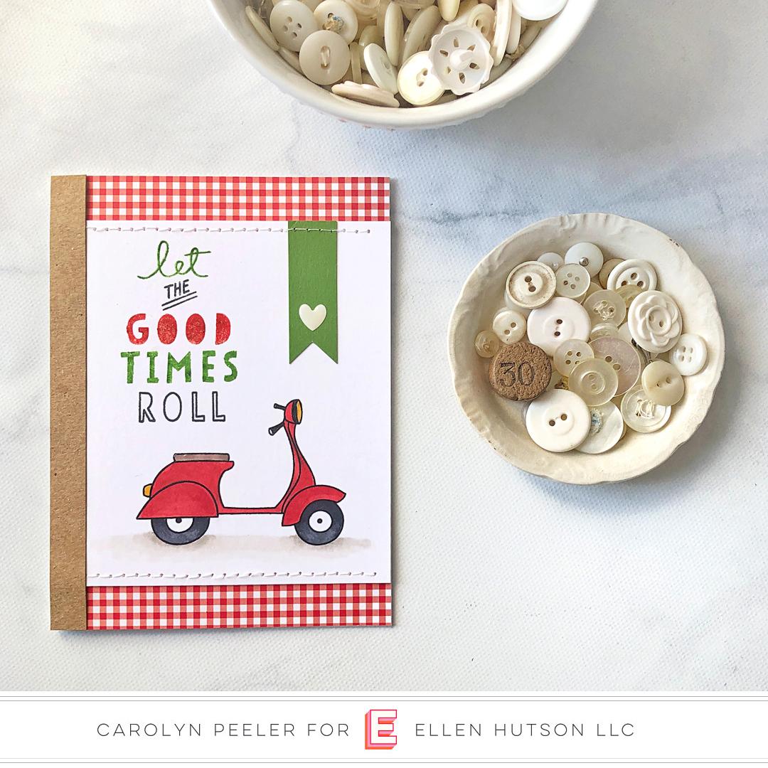 Essentials by Ellen Good Times card by Carolyn Peeler