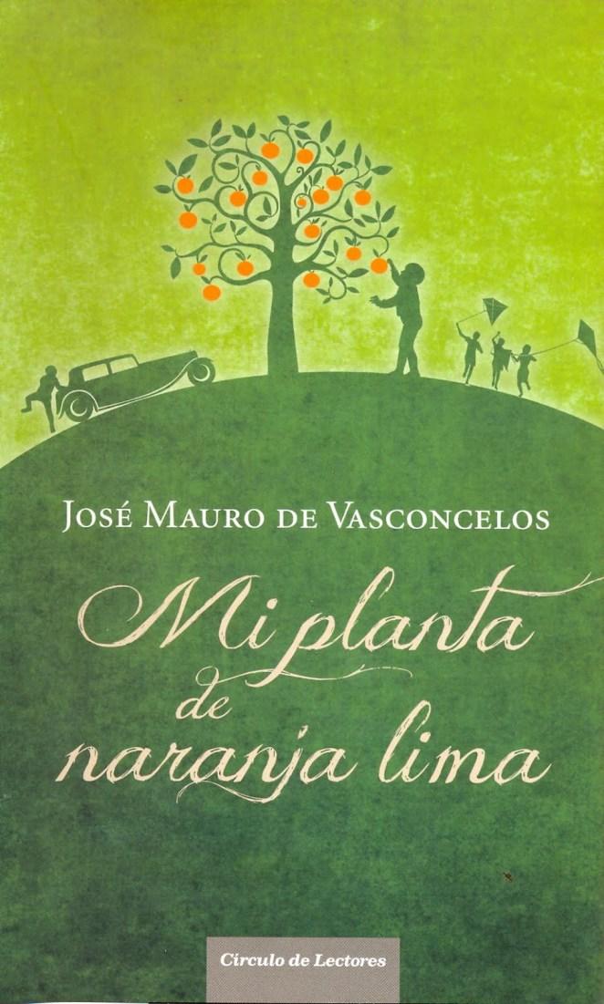 2. Mi planta de naranja lima, José Mauro de Vasconcelos