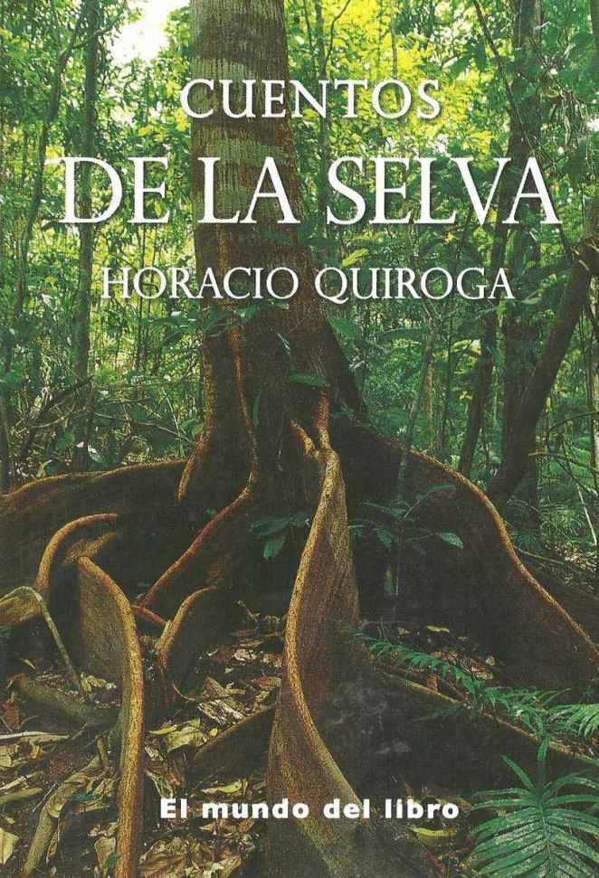 10. Cuentos de la Selva, Horacio Quiroga