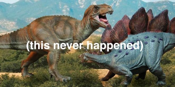 18. Hay más años entre el Stegosaurio y el Tiranosaurio Rex que entre el Tiranosaurio Rex y vos.