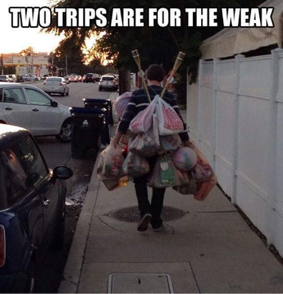 17. hacer dos viajes es para los débiles.