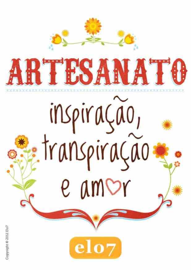 cartazete elo7 - artesanato é inspiração, transpiração e amor