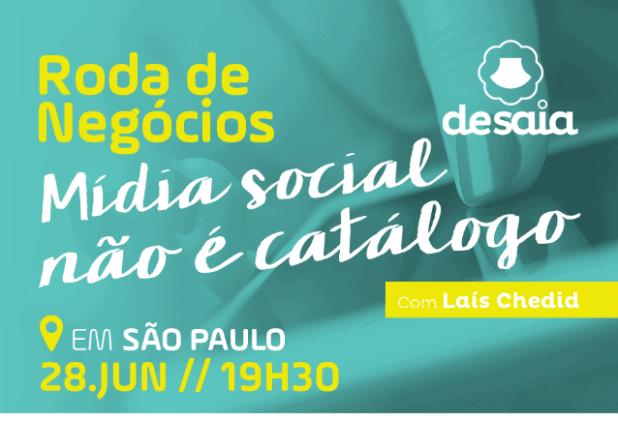 Roda de negócios: Mídia social não é catálogo!