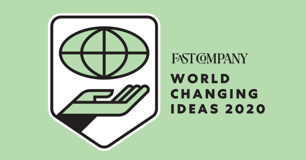 Fast Company World Changing Ideas
