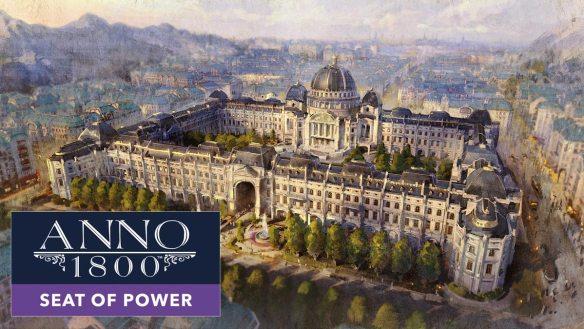 Die Paläste der Macht sind seit 24. März in Anno 1800 verfügbar.