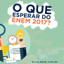 O Que Esperar Do Enem 2017 Blog Do Qg