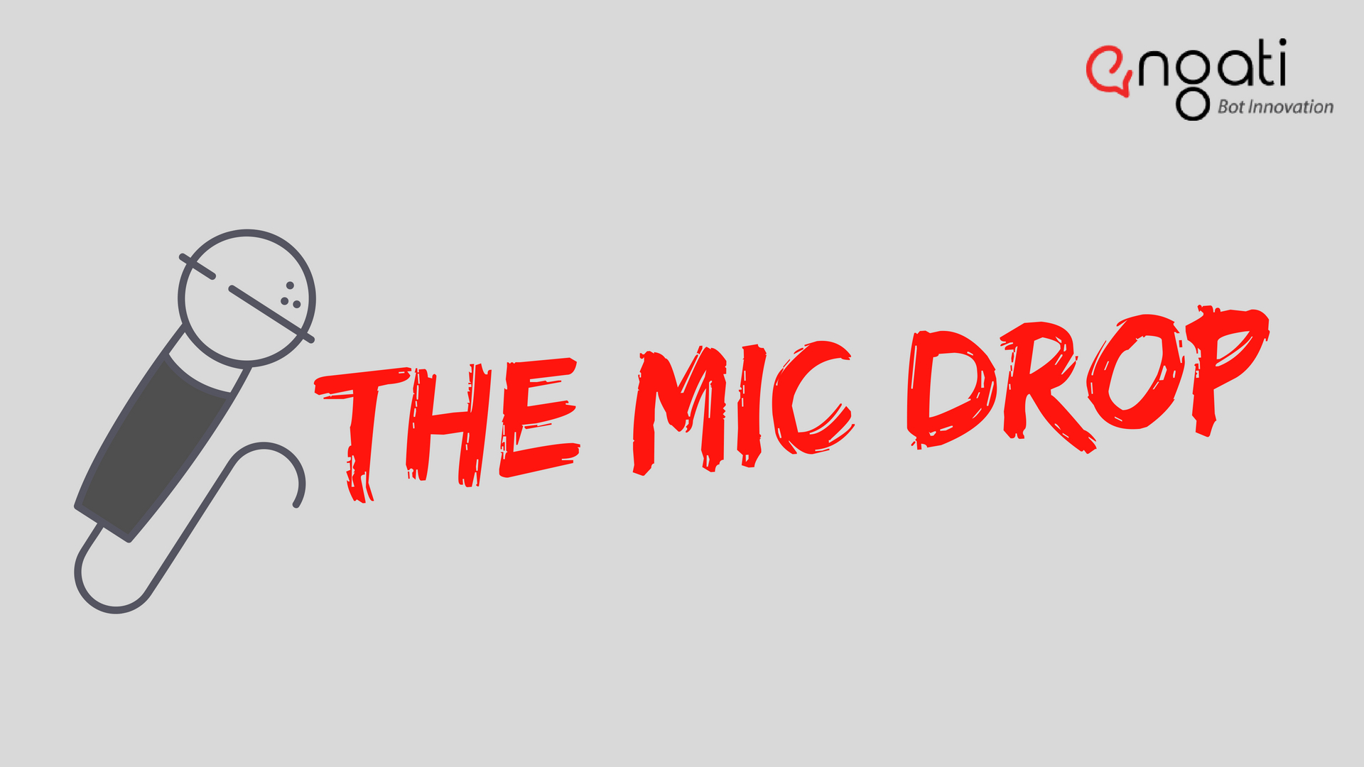 Copy of the mic drop