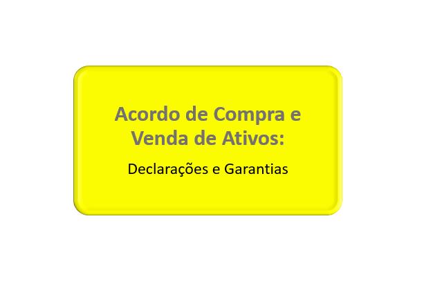 declarações e garantias da compra e venda de ativos e bens