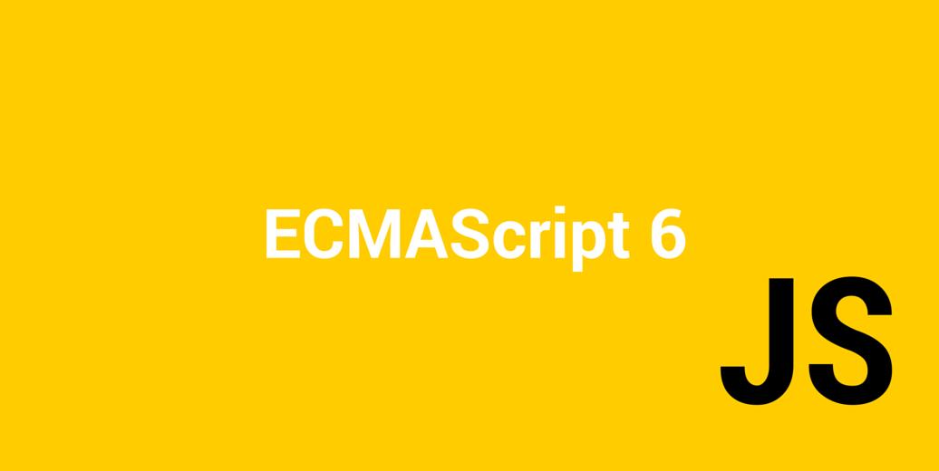 ECMAScript 6
