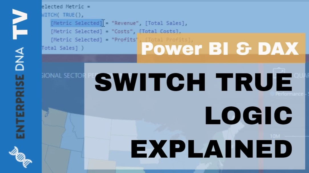 SWITCH True Logic Explained For Power BI
