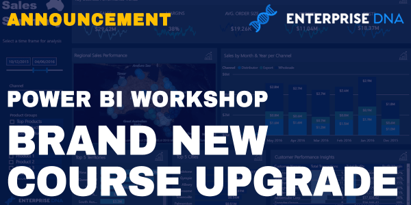 Enterprise DNA Power BI Workshop Brand New Upgrade
