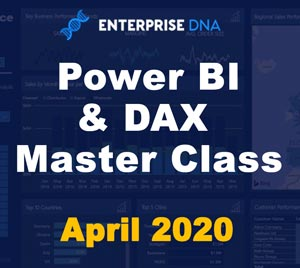 Power BI and DAX Master Class Free Training - April 2020 - Enterprise DNA
