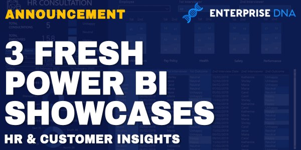 3 Fresh Power BI Showcases HR and Customer Insights Enterprise DNA