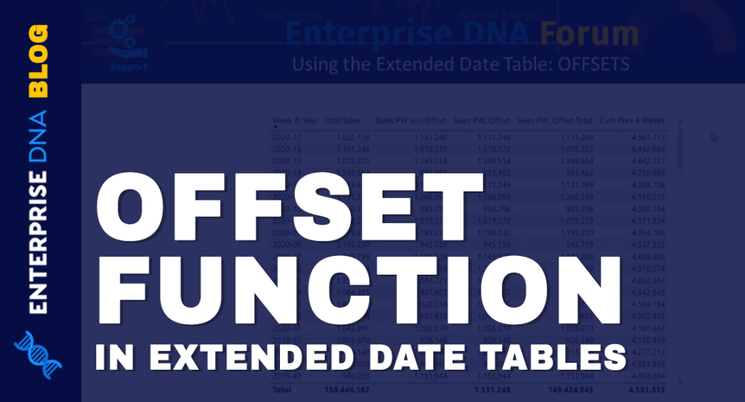 Offset Function in Extended Date Tables